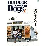 OUTDOOR STYLEBOOK with Dogs アウトドアスタイルブック ウィズ ドッグス (エイムック 4131)