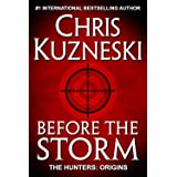 Before the Storm (The Hunters: Origins Book 1)