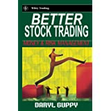 Better Stock Trading: Money and Risk Management (Wiley Trading)