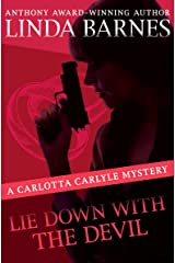 Lie Down with the Devil (The Carlotta Carlyle Mysteries Book 12) Kindle Edition