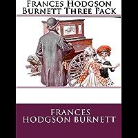 Frances Hodgson Burnett Three Pack - The Secret Garden, A Li…