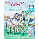 Spirit Animal Tarot: Includes an inspirational book and a full deck of specially commissioned tarot cards