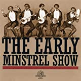 Early Minstrel Show