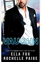 Vaughn (Love Under The Lights Book 2) Kindle Edition