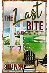 The Last Bite (A Deadline Cozy Mystery) ペーパーバック