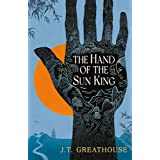 The Hand of the Sun King: Book One