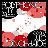 POLYPHONIC CITY
