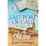 Last Port of Call: The Queenstown Series - Book 1 Large Print Edition