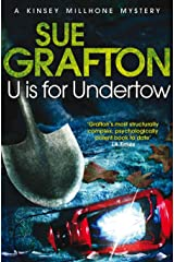 U is for Undertow: A Kinsey Millhone Novel 21 Kindle Edition