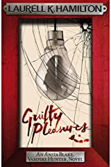 Guilty Pleasures (Anita Blake Vampire Hunter Book 1) Kindle Edition