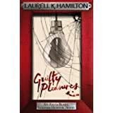 Guilty Pleasures (Anita Blake Vampire Hunter Book 1)