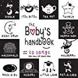 The Baby's Handbook: 21 Black and White Nursery Rhyme Songs, Itsy Bitsy Spider, Old MacDonald, Pat-a-cake, Twinkle Twinkle, R