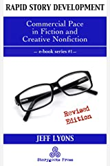 Rapid Story Development #1: Commercial Pace in Fiction and Creative Nonfiction Kindle Edition