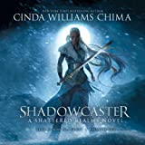Shadowcaster (Shattered Realms Series, Book 2)