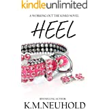 Heel (Working Out The Kinks Book 2)