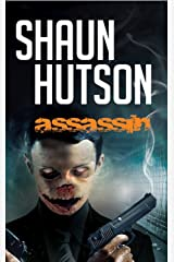 Assassin: Underworld meets other world in this terrifying tale of supernatural horror Kindle Edition