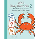 ABC See, Hear, Do 2: Blended Beginning Sounds (2)