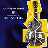Sultans Of Swing: The Very Best Of