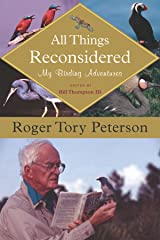 All Things Reconsidered: My Birding Adventures Kindle Edition