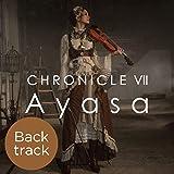 CHRONICLE Ⅶ (Back track)