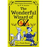 The Wonderful Wizard of Oz (Annotated): With Classic Illustrations