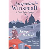 Among the Mad: Maisie Dobbs Mystery 6