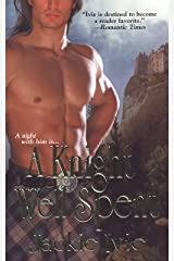 A Knight Well Spent (Zebra Historical Romance) Kindle Edition