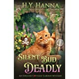 Silent Bud Deadly: The English Cottage Garden Mysteries - Book 2 (2)