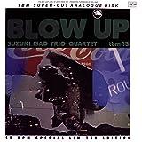 Blow Up [Analog]