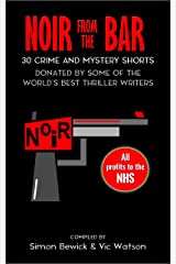 Noir from the Bar: 30 Crime and Mystery Shorts Kindle Edition