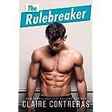 The Rulebreaker (Cruz Brothers Book 2)