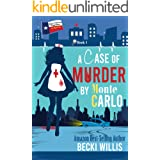 A Case of Murder by Monte Carlo: Texas General Cozy Cases (Texas General Cozy Cases of Mystery Book 1)