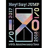 Hey! Say! JUMP I/Oth Anniversary Tour 2017-2018(初回限定盤1) [DVD]
