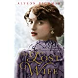 The Lost Wife: the heart-breaking and unforgettable WW2 love story which will sweep you off your feet