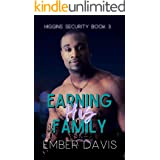 Earning His Family (Higgins Security Book 3)