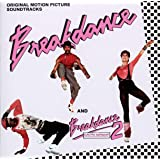 BREAKDANCE / BREAKDANCE 2/ ORIGINAL MOTION PICTURE SOUNDTRAC…
