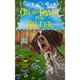 On the Trail of a Killer: 1