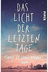 Das Licht der letzten Tage: Roman (German Edition) Kindle Edition