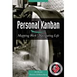 Personal Kanban: Mapping Work - Navigating Life