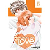 An Incurable Case of Love, Vol. 5 (Volume 5)