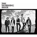 The Vanishing Bride (初回限定盤)