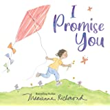 I Promise You: A Heartfelt Picture Book about Belonging, Acceptance, Listening, and Love (Gifts for Toddlers, Sons, and Daugh