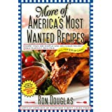 More of America's Most Wanted Recipes: More Than 200 Simple and Delicious Secret Restaurant Recipes--All for $10 or Less! (Am