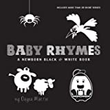 Baby Rhymes: A Newborn Black & White Book: 22 Short Verses, Humpty Dumpty, Jack and Jill, Little Miss Muffet, This Little Pig