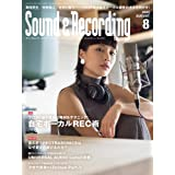 Sound & Recording Magazine (サウンド アンド レコーディング マガジン) 2020年 8月号