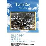 Twin Ray