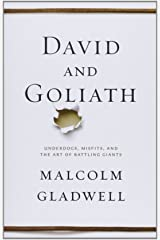 David and Goliath: Underdogs, Misfits, and the Art of Battling Giants ペーパーバック