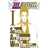 BLEACH Spirits Are Forever With You I (JUMP j BOOKS)