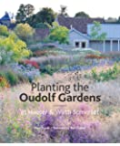 Planting the Oudolf Gardens: At Hauser & Wirth Somerset