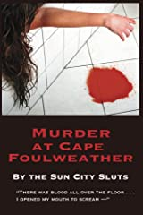 Murder at Cape Foulweather (A Sun City Slut Mystery Book 1) Kindle Edition